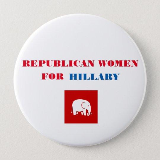 """Republikanische Frauen für Hillary-Knopf 4"""" Runder Button 10,2 Cm"""