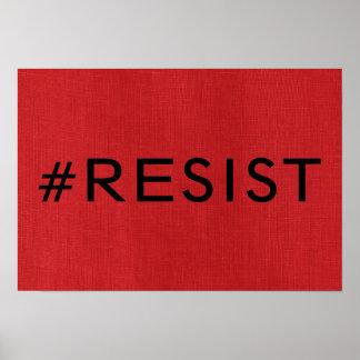 #Resist auf rotem Poster