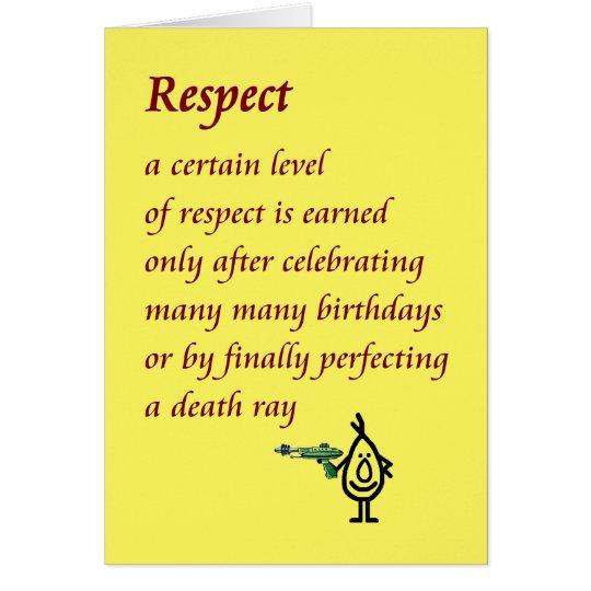 Respekt - ein lustiges Geburtstagsgedicht Karte
