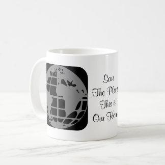 """""""Retten Sie den Planeten, diesen ist unser Kaffeetasse"""