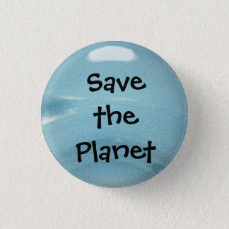 Retten Sie den Planeten Runder Button 3,2 Cm