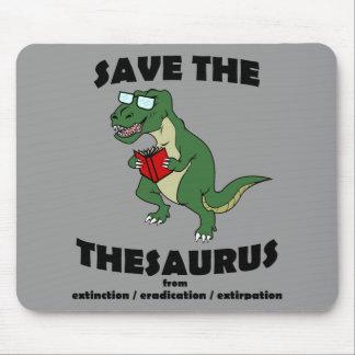 Retten Sie den Thesaurus-Dinosaurier Mauspads