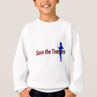 Retten Sie die Lehrer (weiblich) Sweatshirt