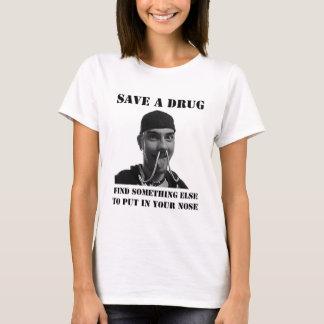 Retten Sie eine Droge T-Shirt