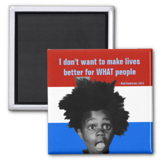 Rick Santorum schwarze Menschen Sprache-, Kampagne Quadratischer Magnet