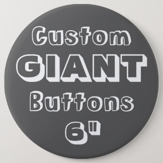 """Riese 6"""" Knopf-Button-Abzeichen Runder Button 15,3 Cm"""