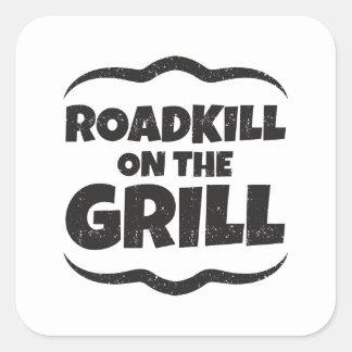 Roadkill auf dem Grill - GRILLEN Party lustig Quadratischer Aufkleber