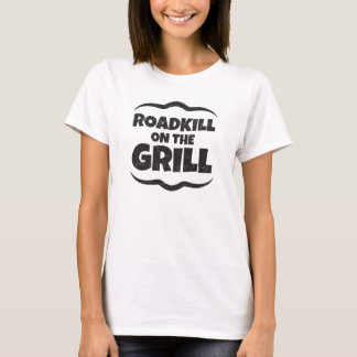 Roadkill auf dem Grill - GRILLEN Party lustig T-Shirt