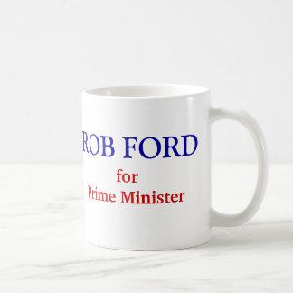 Rob-Ford für Premierminister Kaffeetasse