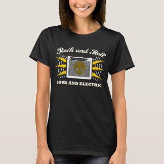 Rock-and-Roll: Laut und elektrisch T-Shirt