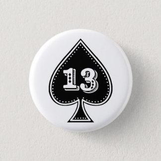 Rock-and-Rollknopf der Pikass-Zahl-13 Runder Button 3,2 Cm