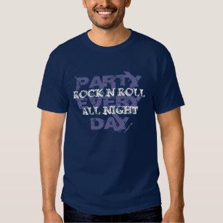 Rock'n'Roll die ganze Nacht, Party jeden Tag Tshirt