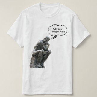 Rodins Denker - addieren Sie Ihren T-Shirt