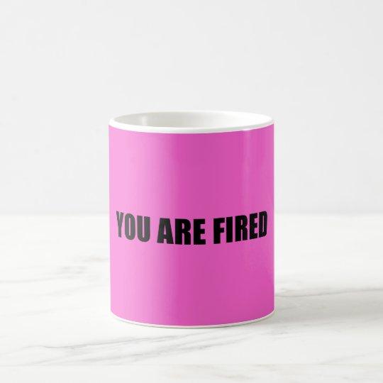 Rosa werden Sie gefeuert Tasse