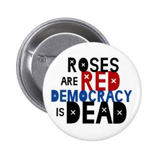 Rosen sind rot, Demokratie ist tot Runder Button 5,7 Cm