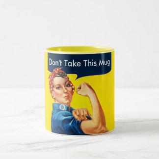 Rosie nehmen nicht diese Tasse oder….