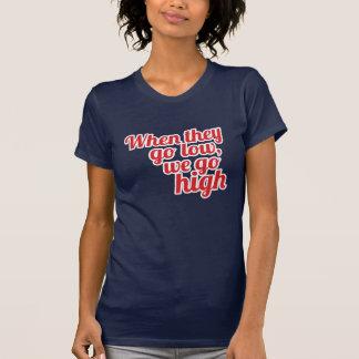 Rot, wenn sie auf LO gehen, gehen wir Abstimmung T-Shirt