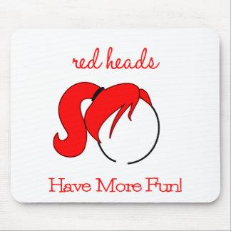 Rote Köpfe haben mehr Spaß! Mousepad