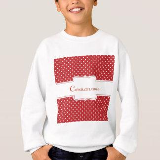 Rote Tupfen-Glückwünsche Sweatshirt
