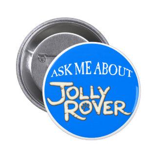 Rover gai de mauvais goût lançant le bouton sur le badge rond 5 cm