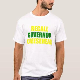 Rückruf-Gouverneur Cheesehead (weiß) T-Shirt