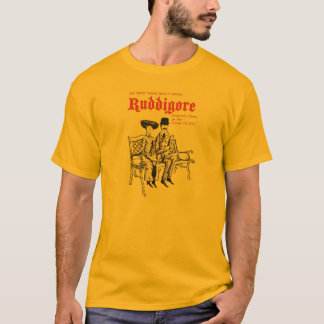 Ruddigore Form-T - Shirt
