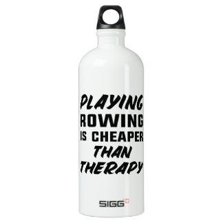 Rudersport zu spielen ist billiger als Therapie Aluminiumwasserflasche
