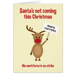 Rudolph auf Streik-Weihnachtskarte Grußkarte