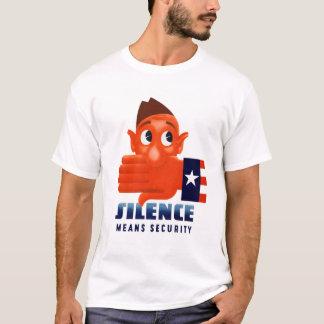 Ruhe bedeutet Sicherheit T-Shirt