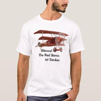 Ruhe! Der rote Baron denkt T-Shirt
