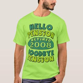 Ruhestand 2008 T-Shirt