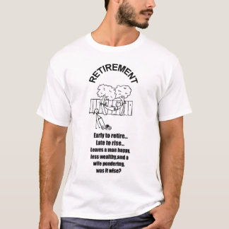 RUHESTAND, DER 2006 ERWÄGT T-Shirt