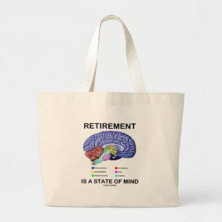 Ruhestand ist ein Staat des Verstandes Jumbo Stoffbeutel