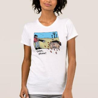 """Ruhig, bitte"" T - Shirt"