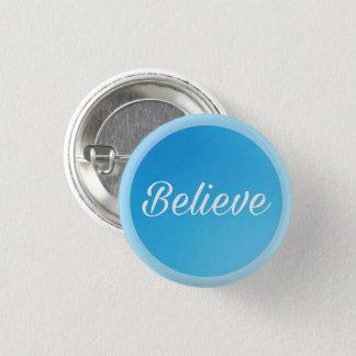 Runder Knopf (glauben Sie) Runder Button 3,2 Cm