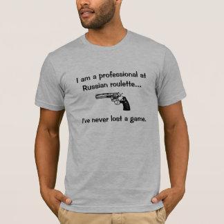 Russischer Roulette beruflich T-Shirt