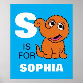 S ist für Snuffleupagus   addieren Ihren Namen Poster