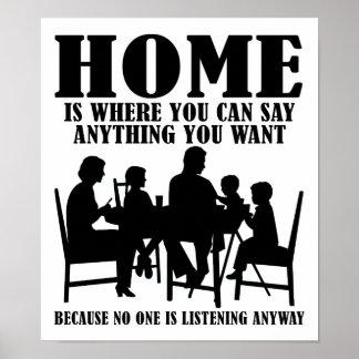 Sagen Sie alles zu Hause lustiges Plakat