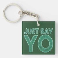 Sagen Sie einfach YO kundenspezifische Schlüsselke