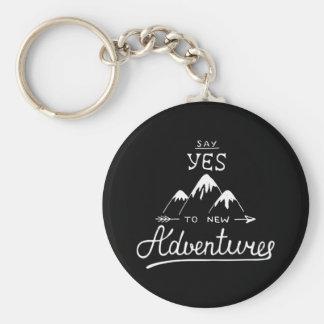 Sagen Sie ja zu den neuen Abenteuern Schlüsselanhänger