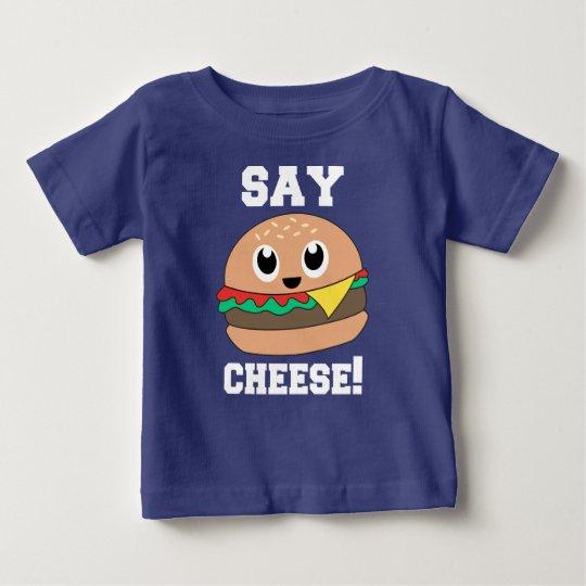 Sagen Sie Käse! Niedliches Slogan-Burger-T-Stück Baby T-shirt