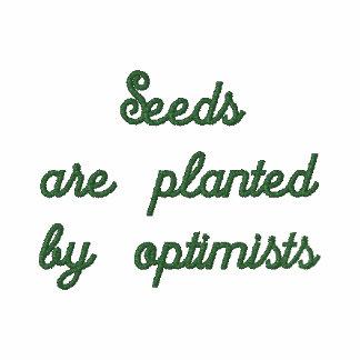 Samen werden von den Optimisten gepflanzt Besticktes Polohemd