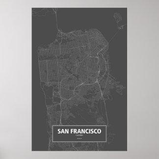 San Francisco, Kalifornien (weiß auf Schwarzem) Poster