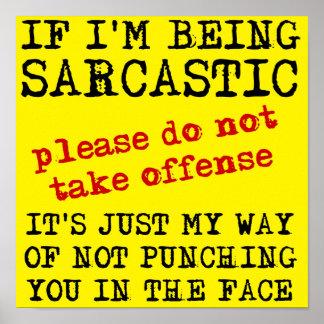 Sarkastische Handlungs-zitiert lustiges Poster