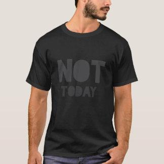 """Sarkastische """"nicht heute"""" graue und schwarze T-Shirt"""