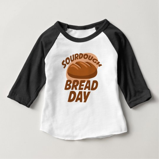 Sauerteig-Brot-Tag Baby T-shirt