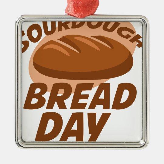 Sauerteig-Brot-Tag Quadratisches Silberfarbenes Ornament