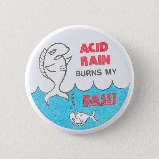 Saurer Regen brennt mein Vintages Runder Button 5,7 Cm