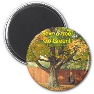Sauvez un arbre, devenez écolo ! magnet rond 8 cm