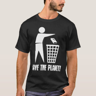 Save the Planet! (Dunkel) T-Shirt